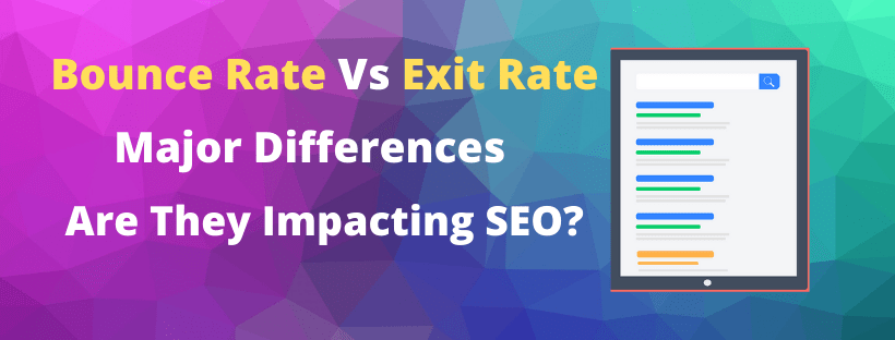 Bounce Rate vs Exit Rate major differences