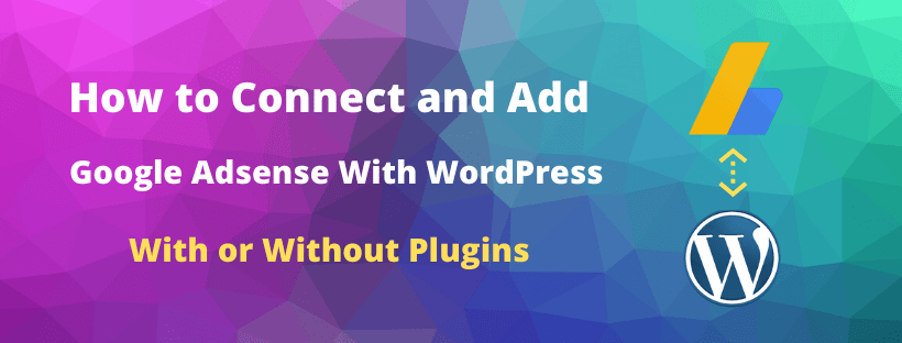 How to add adsense to wordpress in header and get verify account