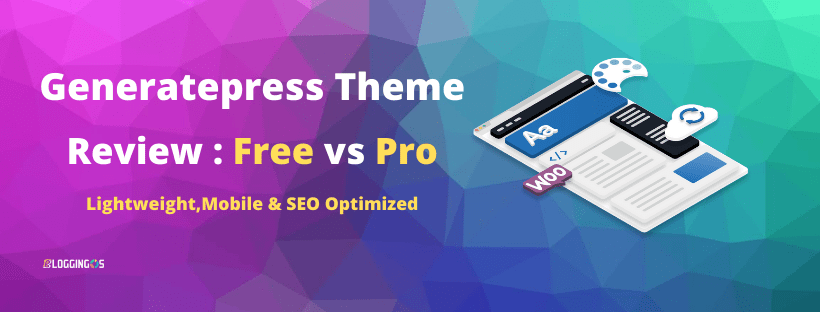 GeneratePress Review : The best lightweight SEO Optimized theme