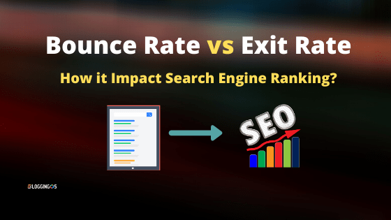 Bounce Rate vs Exit Rate : How it impact SEO
