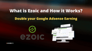 Ezoic Review how it increase earning Automaticaly