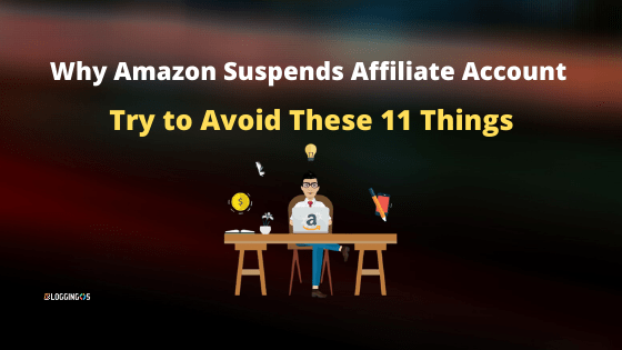 Why Amazon suspends affiliate account
