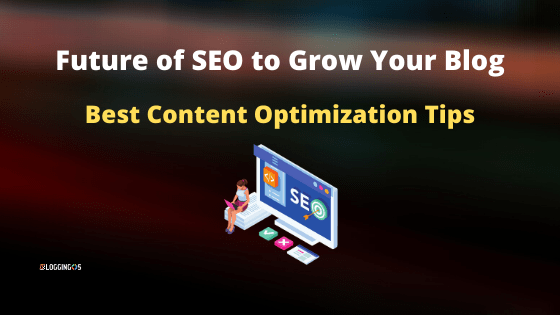 What will be the future of SEO to grow your blog