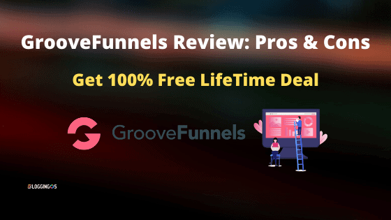 GrooveFunnels Review,is it worth investing digital marketing tools Pros Cons