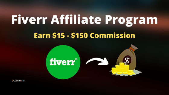 Fiverr Affiliate Program for Beginner with $15-$150 Commission, How it works?